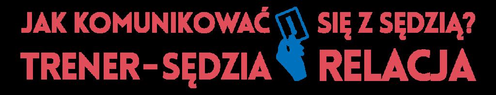 PNDD_napis_relacja_trener_sedzia